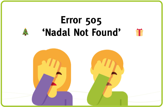 🎄Nadal Not Found. Error 505
